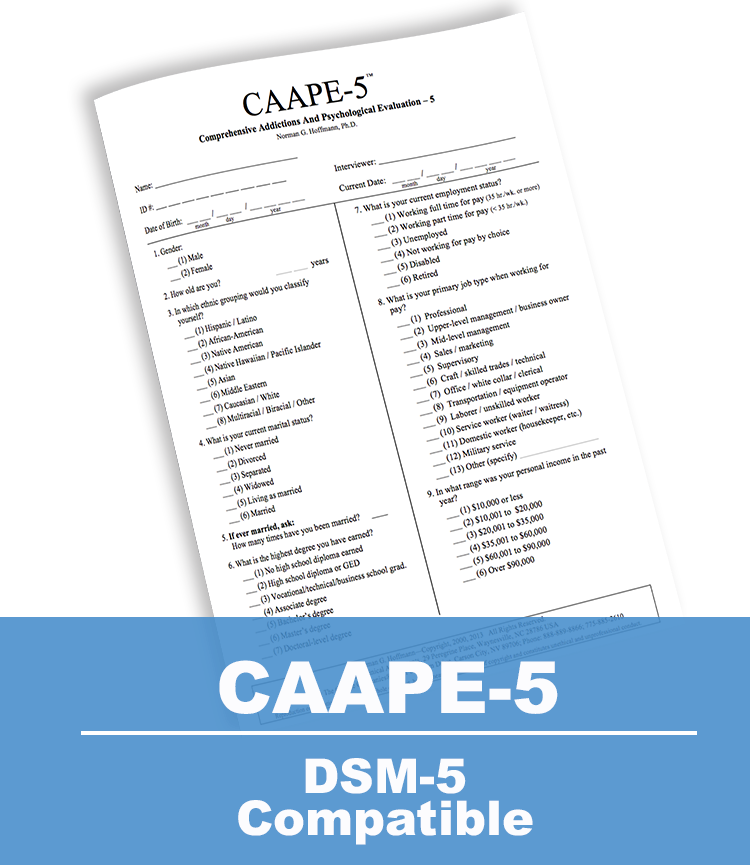 Comprehensive Addictions And Psychological Evaluation-5 (CAAPE-5)