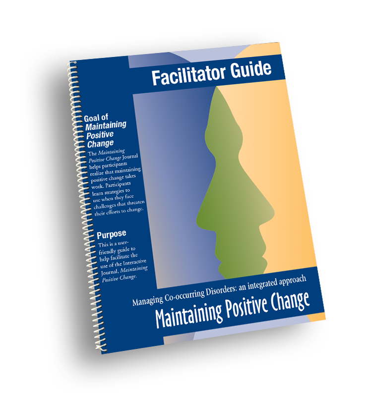 Maintaining Positive Change Facilitator Guide