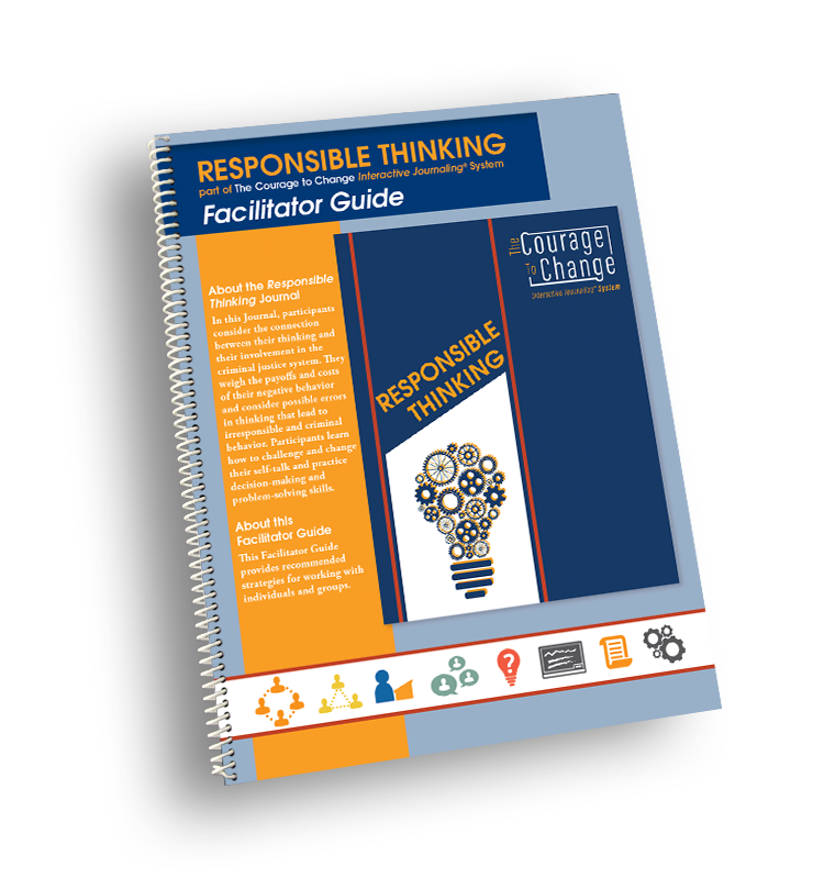 Responsible Thinking Facilitator Guide – The Courage to Change