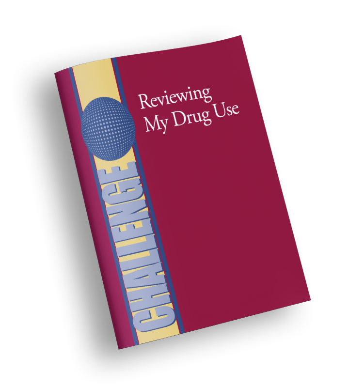 Reviewing My Drug Use - CHALLENGE