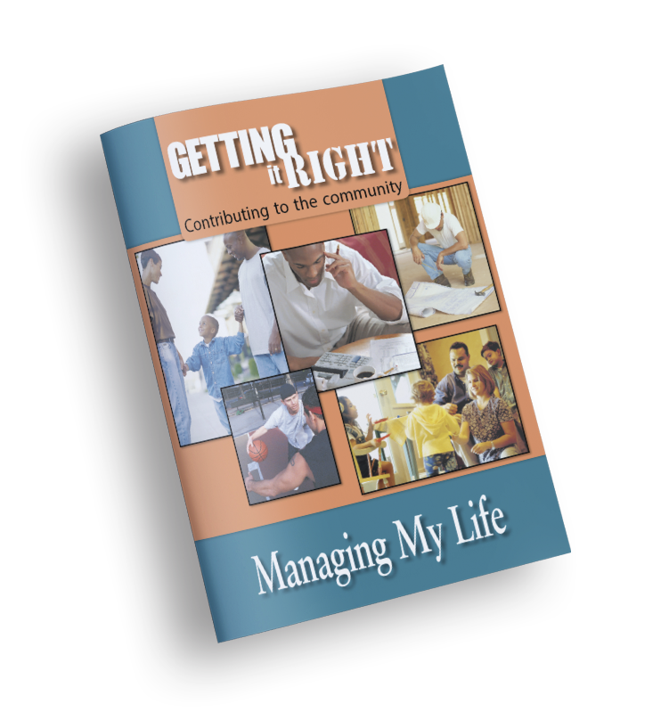 Managing My Life – Getting it Right
