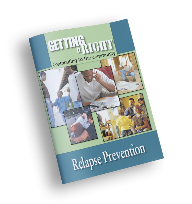 Relapse Prevention – Getting It Right