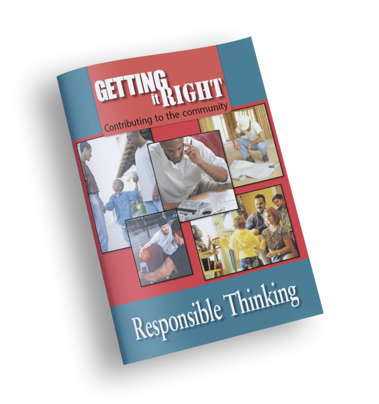 Responsible Thinking – Getting It Right